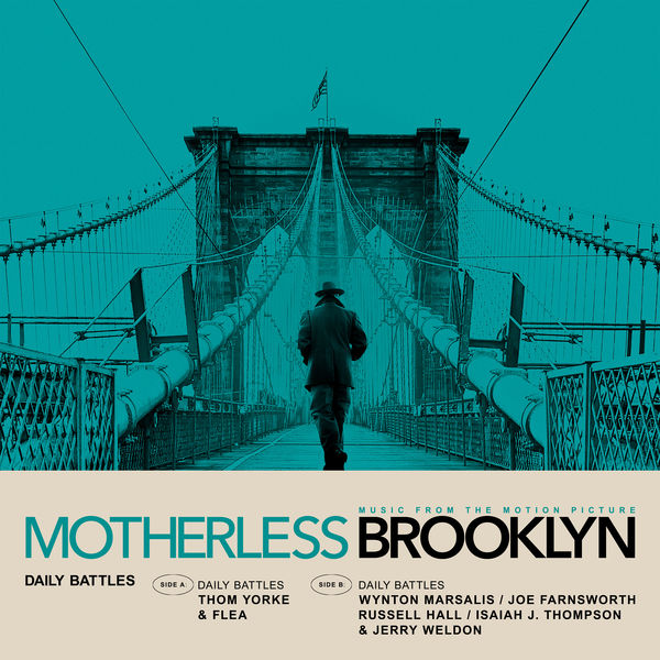 Thom Yorke - Daily Battles (From Motherless Brooklyn: Original Motion Picture Soundtrack)