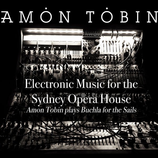 Amon Tobin - Electronic Music for the Sydney Opera House