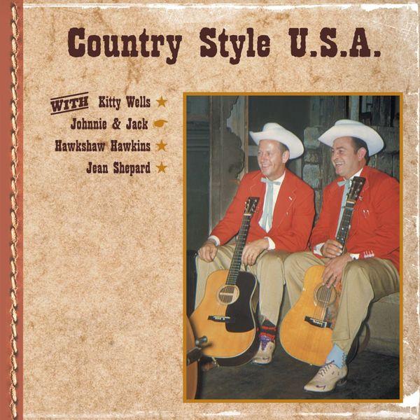 Kitty Wells - Country Style U.S.A. with Kitty Wells, Johnnie & Jack, Hawkshaw Hawkins, Jean Shepard
