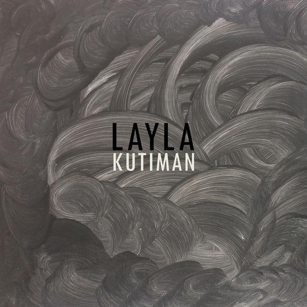 Kutiman - Layla