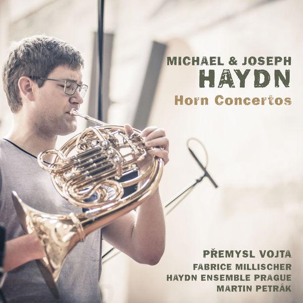 Premysl Vojta - Michael & Joseph Haydn: Horn Concertos
