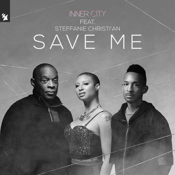 Inner City - Save Me