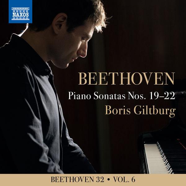 Boris Giltburg - Beethoven 32, Vol. 6: Piano Sonatas Nos. 19-22