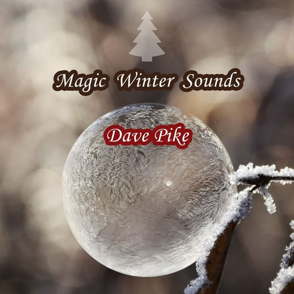 Dave Pike - Magic Winter Sounds