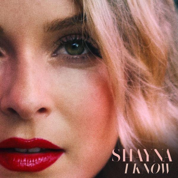 Shayna I Know