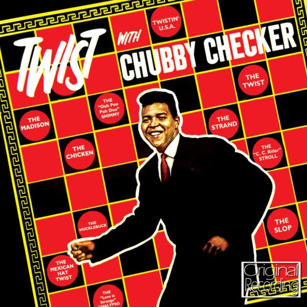 Chubby checker the twist album have