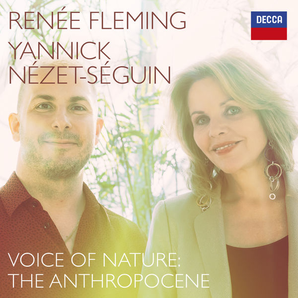 Renée Fleming Voice of Nature: The Anthropocene