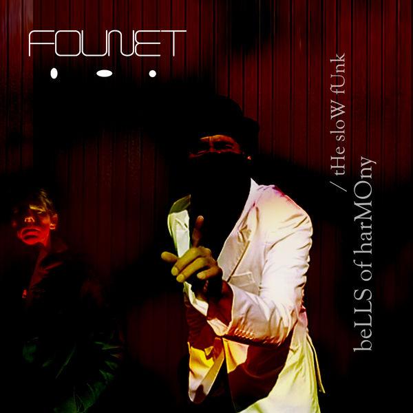 Founet - Bells of Hamony / Slow Funk