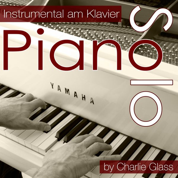 Album Piano Solo - Instrumental am Klavier, Charlie Glass
