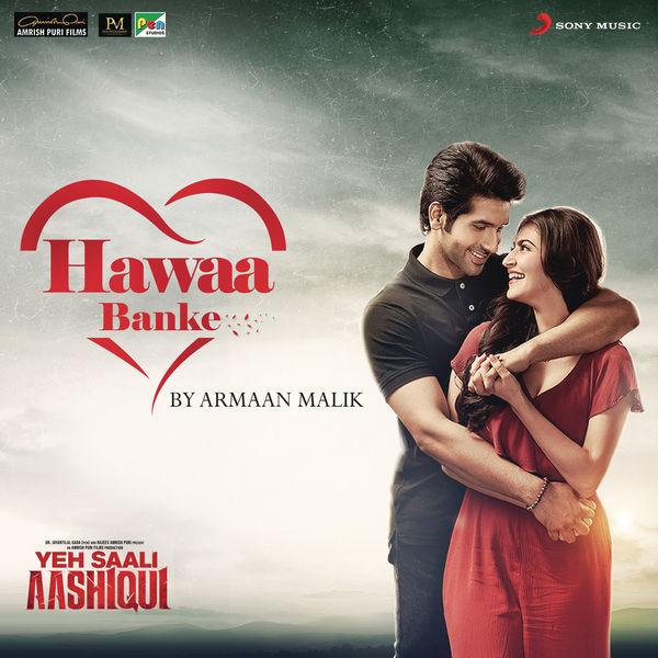 "Hitesh Modak - Hawaa Banke (From ""Yeh Saali Aashiqui"")"
