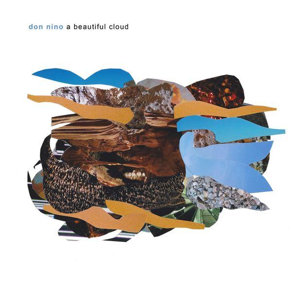 Don Nino|A Beautiful Cloud