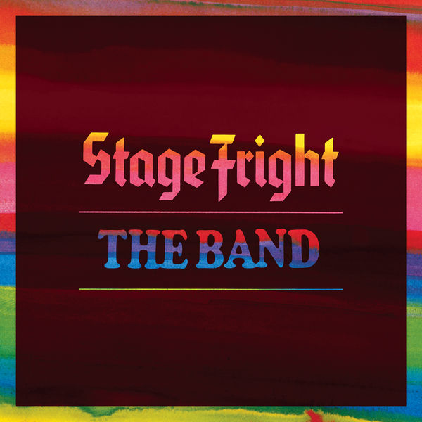 The Band|Stage Fright (Deluxe Remix 2020)
