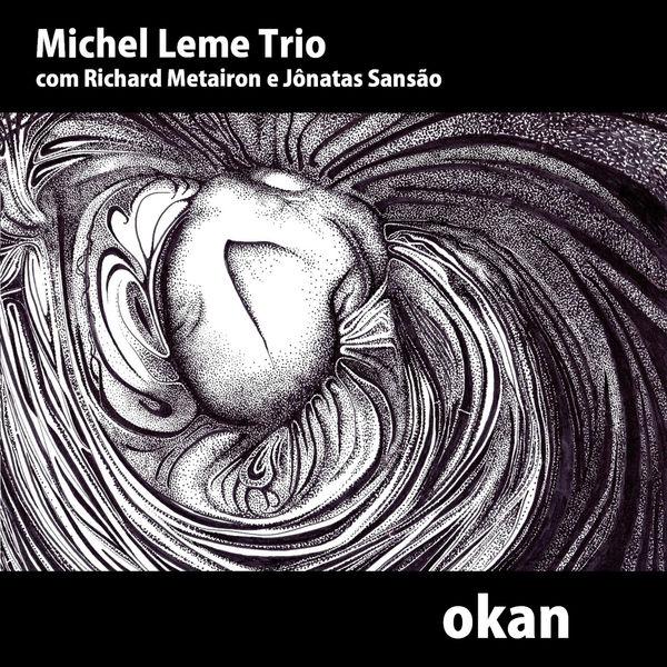 Michel Leme - Okan