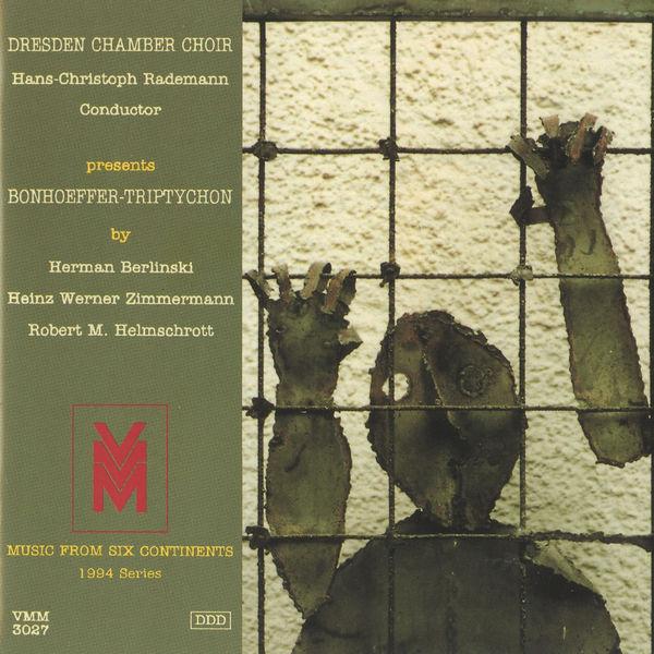 Dresdner Kammerchor - Music from 6 Continents (1994 Series): Bonhoeffer-Triptychon