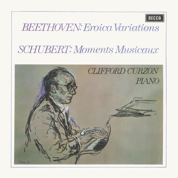 Clifford Curzon - Beethoven: Eroica Variations / Schubert: Moments Musicaux / Britten: Introduction & Rondo alla burlesca; Mazurka elegiaca