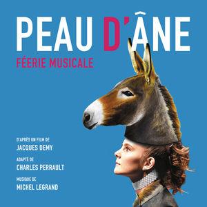 vignette de 'Peau d'Âne, féerie musicale (Michel Legrand)'