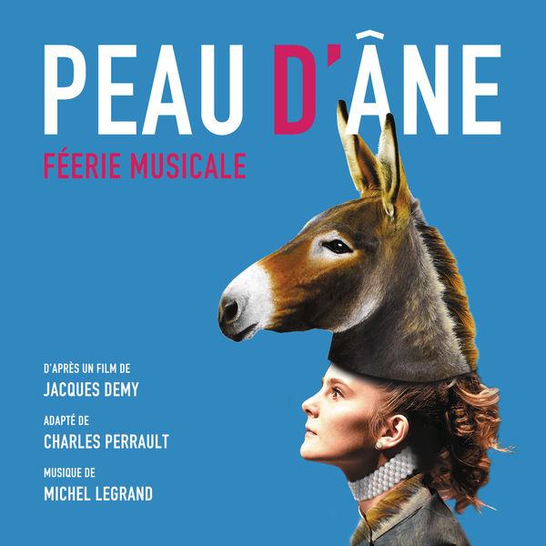 Michel Legrand - Peau d'âne - Féerie Musicale