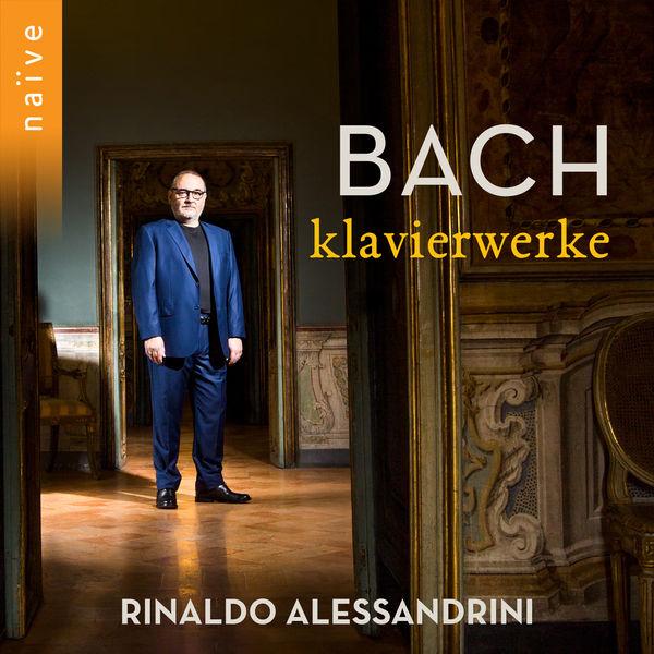 Rinaldo Alessandrini - Bach: Klavierwerke