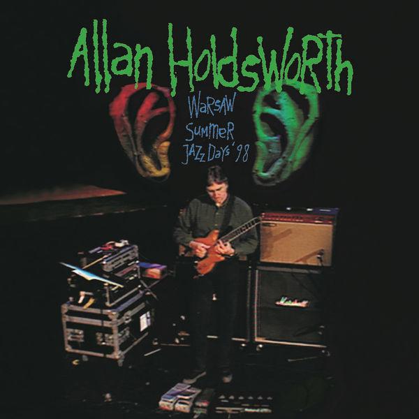 Allan Holdsworth - Warsaw Summer Jazz Days '98
