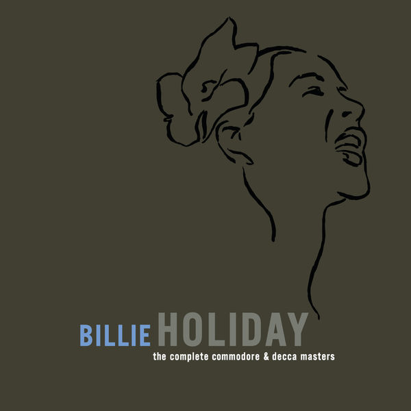 Billie Holiday - The Complete Commodore/Decca Masters