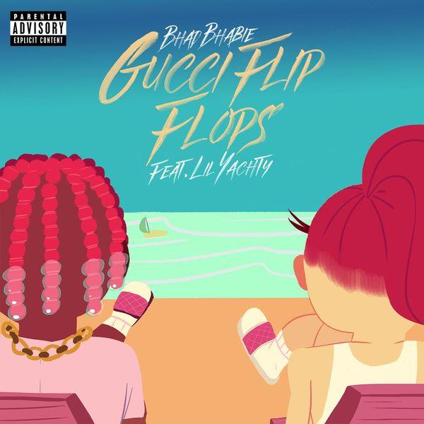 68322cad7e6b Bhad Bhabie Gucci Flip Flops (feat. Lil Yachty)
