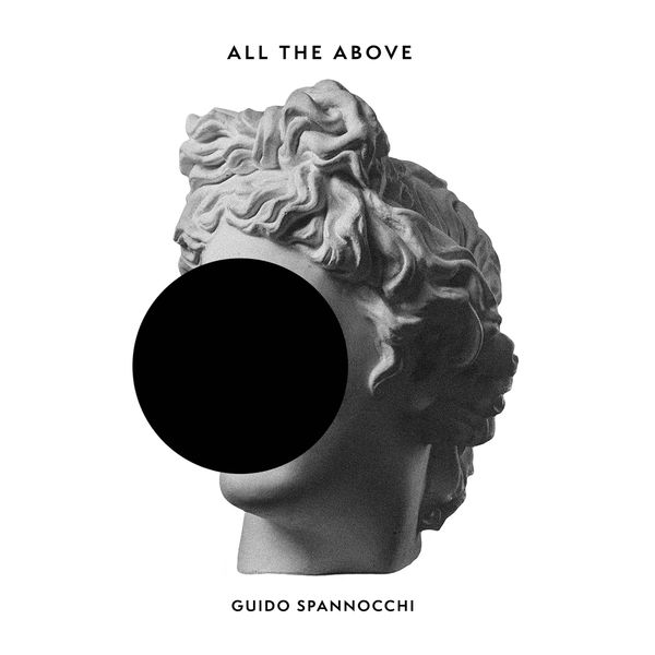 Guido Spannocchi - All the Above