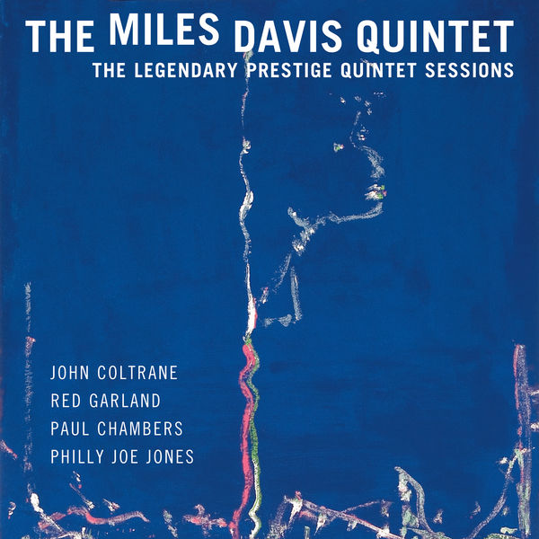 Miles Davis Quintet - The Legendary Prestige Quintet Sessions