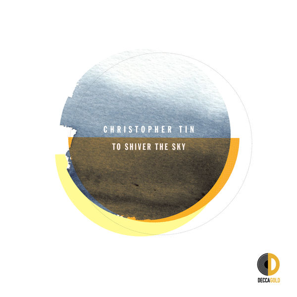 Christopher Tin - To Shiver the Sky