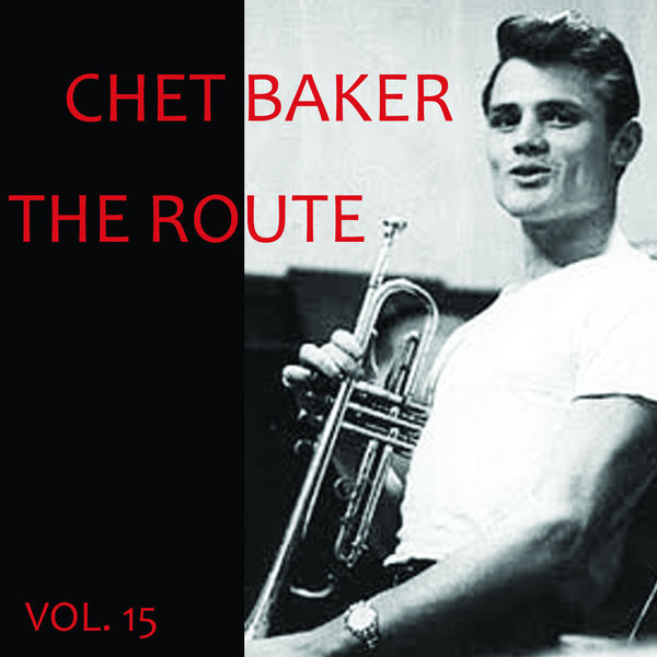 Chet Baker - The Route, Vol. 15