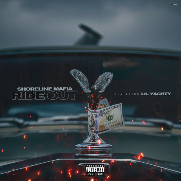Shoreline Mafia - Ride Out (feat. Lil Yachty)