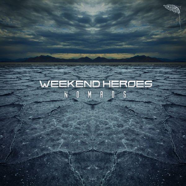 Weekend Heroes - Nomads