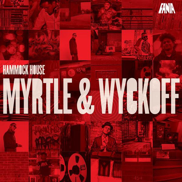 Various Artists - Hammock House: Myrtle & Wyckoff
