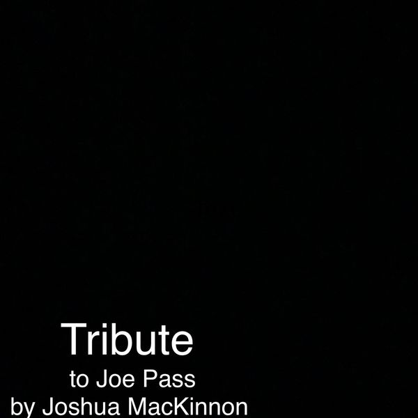Joshua MacKinnon - Tribute (Live)