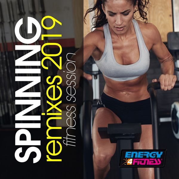Various Artists - Spinning Remixes 2019 Fitness Session