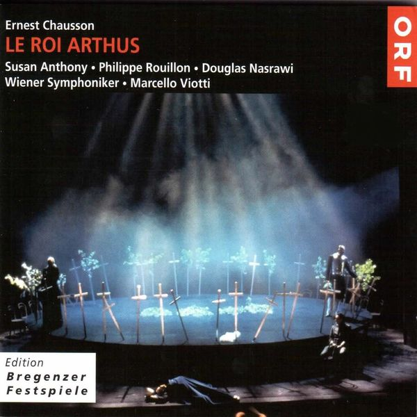Marcello Viotti, Wiener Symphoniker - Ernest Chausson - Le Roi Arthus (Live)