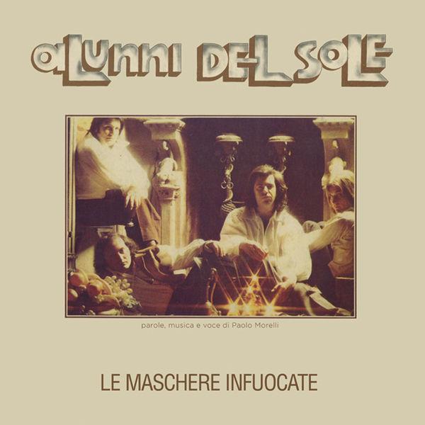 Alunni Del Sole - Le maschere infuocate