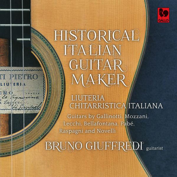 Bruno Giuffredi - Historical Italian Guitar Maker