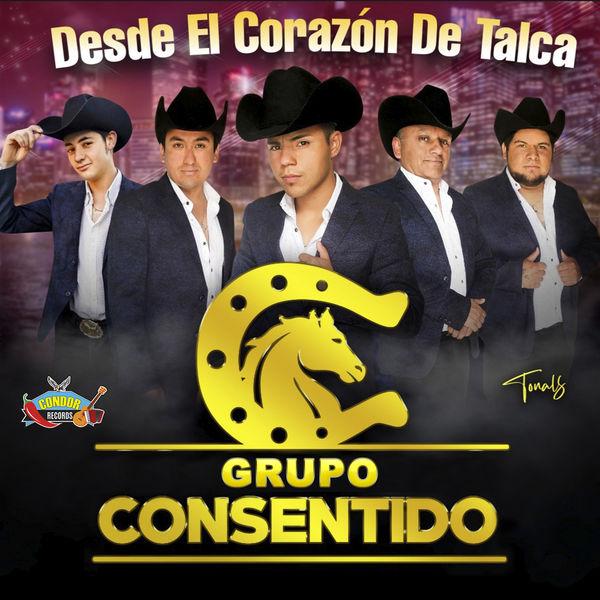 Grupo Consentido - Desde el Corazon de Talca