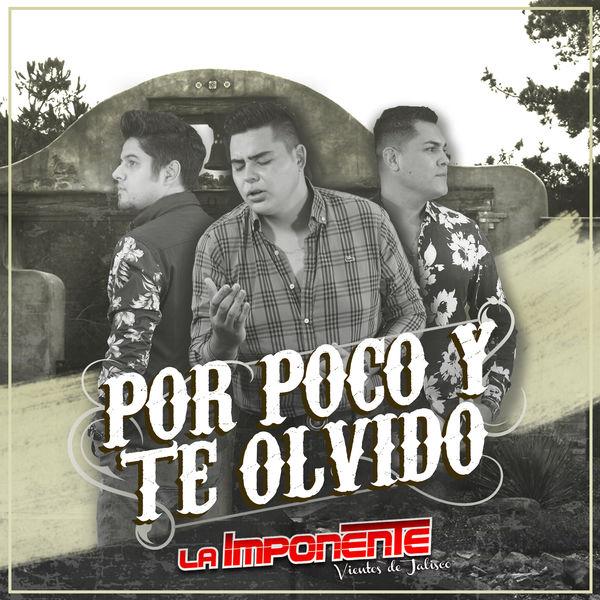 La Imponente Vientos De Jalisco - Por Poco Y Te Olvido