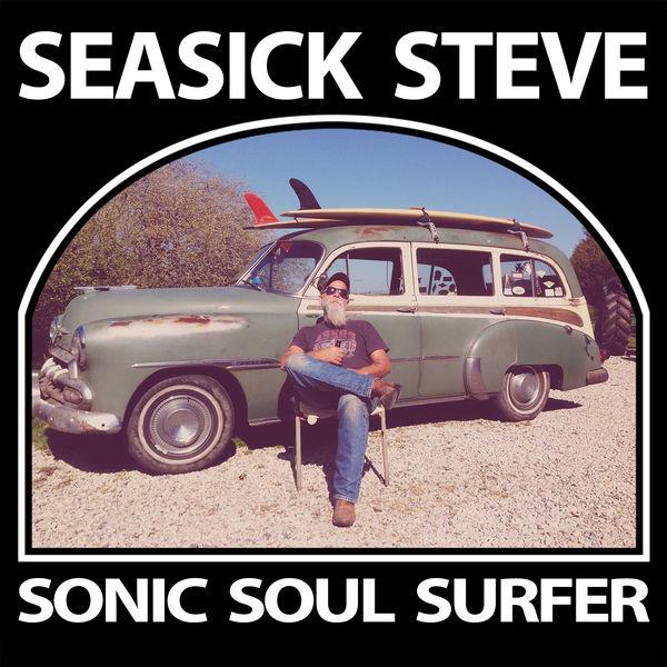 Seasick Steve - Sonic Soul Surfer (Deluxe)