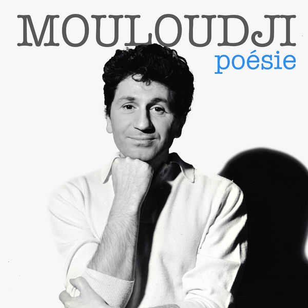 Mouloudji - Poésie