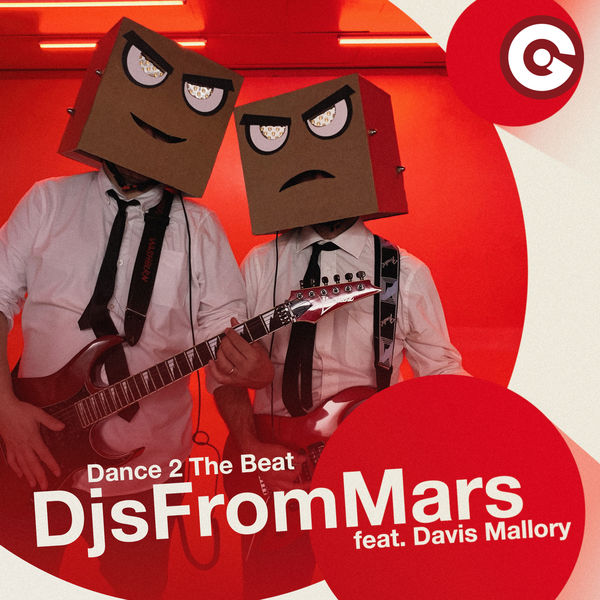 Dance 2 The Beat | DJs from Mars – Download and listen to the album