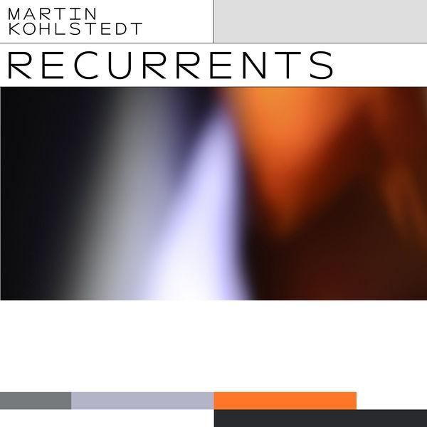 Martin Kohlstedt - Recurrents