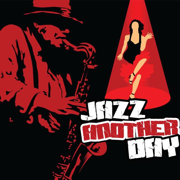 Got Rhythm - Jazz Another Day