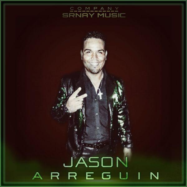 Jason Arreguin - Arturo Rubio