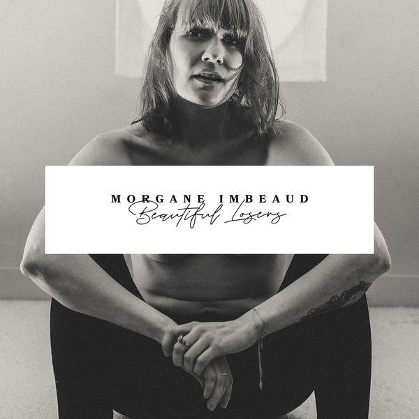 Morgane Imbeaud - Beautiful Losers