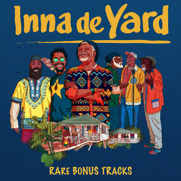 Inna de Yard - Rare Bonus Tracks