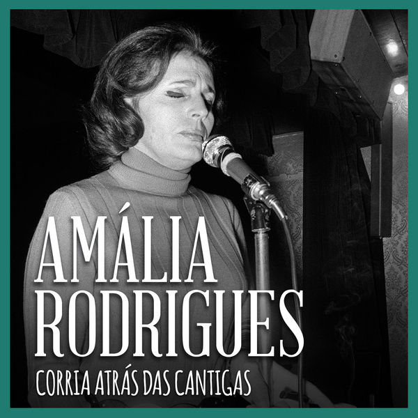 Amália Rodrigues - Corria Atrás das Cantigas