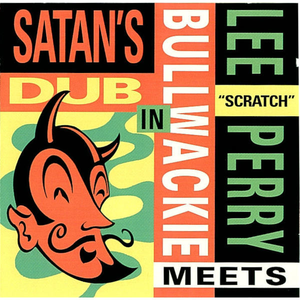 "Lee ""Scratch"" Perry Satan's Dub"
