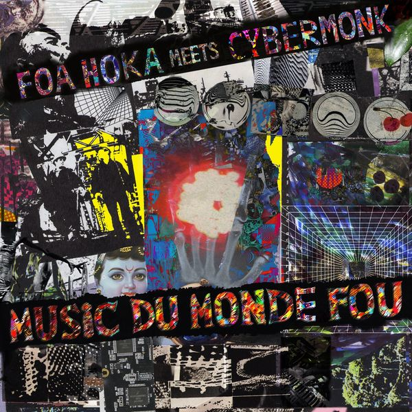 Foa Hoka - Music Du Monde Fou